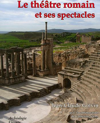 Le théâtre romain et ses spectacles